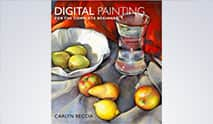 『Digital Painting for the Complete Beginner』Carlyn Beccia 著